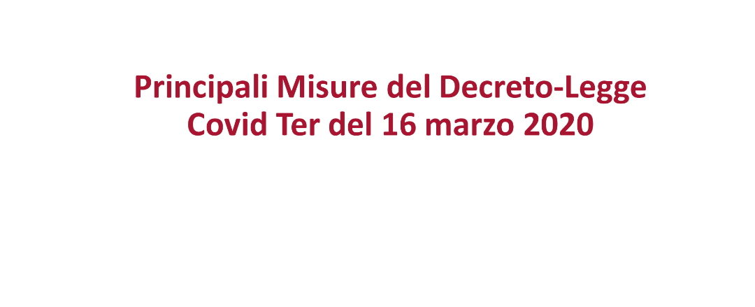 """Decreto """"CURA ITALIA"""" 16 Marzo 2020"""